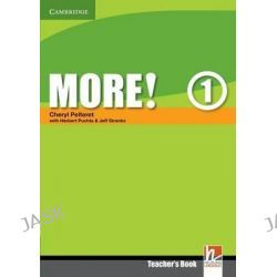 More! Level 1 Teacher's Book, More! Ser. by Herbert Puchta, 9780521712958.