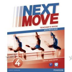 Next Move 4 Teacher's Book & Multi-ROM Pack, Next Move by Tim Foster, 9781447943655.