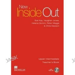 New Inside Out: Upper-intermediate, Teachers Book and Test CD Pack by Sue Kay, 9780230021013.