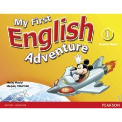 My First English Adventure Level 1 Pupils Book, 1 by Mady Musiol, 9780582778221.