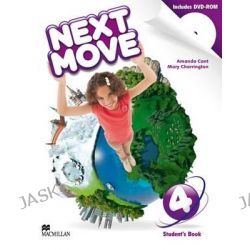 Next Move Student's Book Pack Level 4, Next Move by Amanda Cant, 9780230444362.
