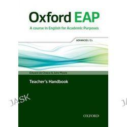 Oxford EAP, advanced/C1: Teacher's Book, DVD and Audio CD Pack by Edward De Chazal, 9780194001823.