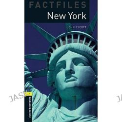 Oxford Bookworms Library, Stage 1: New York: 400 Headwords by John Escott, 9780194233736.