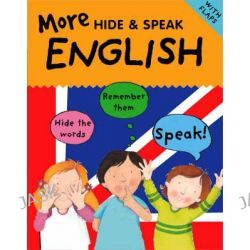 More Hide and Speak English, Hide & Speak by Catherine Bruzzone, 9781905710355.