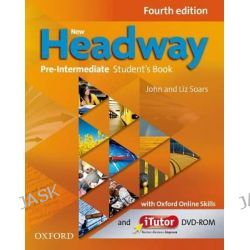 New Headway, Pre-Intermediate: Student's Book with iTutor and Oxford Online Skills by John Soar, 9780194772754.