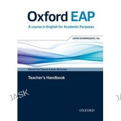 Oxford EAP, Upper-Intermediate/B2: Teacher's Book and Audio CD Pack by Edward De Chazal, 9780194001830.