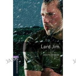 Oxford Bookworms Library, Stage 4: Lord Jim: 1400 Headwords by Joseph Conrad, 9780194791762.