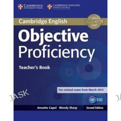 Objective Proficiency Teacher's Book, Objective by Annette Capel, 9781107670563.