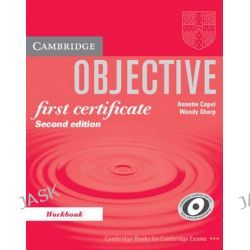Objective First Certificate Workbook, Objective by Annette Capel, 9780521700665.