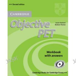 Objective PET Workbook with Answers, Objective by Louise Hashemi, 9780521732710.