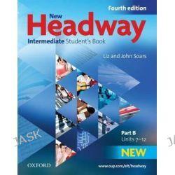 New Headway, Intermediate: Student's Book B: Students Book B Intermediate level by Liz Soars, 9780194768665.