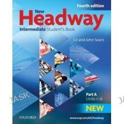 New Headway, Intermediate: Student's Book A: Students Book A Intermediate level by Liz Soars, 9780194768658.