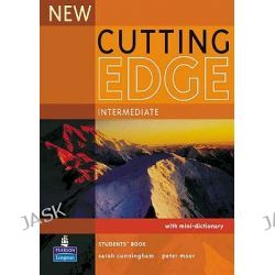 New Cutting Edge Intermediate Students' Book, Cutting Edge by Sarah Cunningham, 9780582825178.
