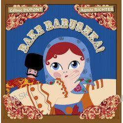 Bake Babushka! by Celine Dupont, 9780980671179.