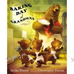 Baking Day at Grandma's by Anika Denise, 9780399242441.