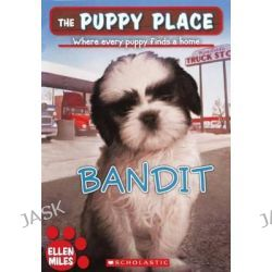 Bandit, Puppy Place by Ellen Miles, 9780606239233.