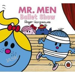 Ballet Show, Mr Men & Little Miss Everyday Series by Roger Hargreaves, 9780143797692.