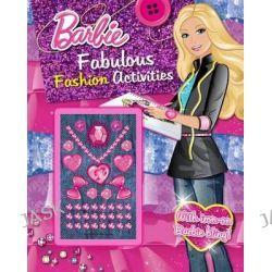Barbie Fabulous Fashion Activities, Barbie by Parragon, 9781472346575.
