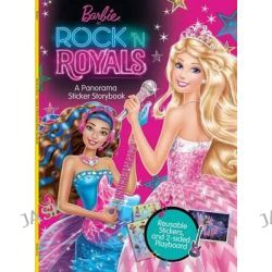 Barbie in Rock 'n Royals, A Panorama Sticker Storybook by Courtney Silk, 9780794434588.