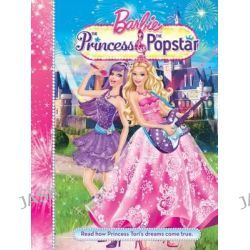 Barbie : The Princess and the Popstar by Mattel Inc., 9781782964292.
