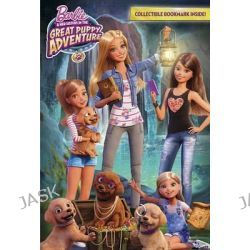 Barbie and Her Sisters in the Great Puppy Adventure (Barbie and Her Sisters in the Great Puppy Adventure) by Devin Ann Wooster, 9780553537642.