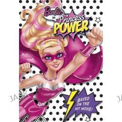 Barbie in Princess Power Chapter Book (Barbie in Princess Power), Stepping Stone Book(tm) by Molly McGuire Woods, 9780375974724.