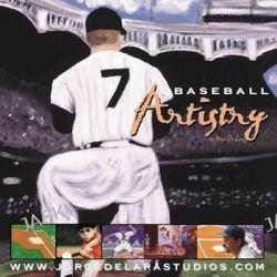 Baseball Artistry by Jorge Delara, 9781936517022.