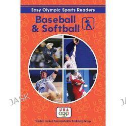 Baseball / Softball by Eric Migliaccio, 9781580001106.