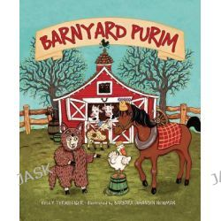 Barnyard Purim, 000349116 by Kelly Terwilliger, 9780761345145.