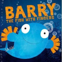 Barry the Fish with Fingers by Sue Hendra, 9781471120183.