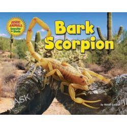 Bark Scorpion, Desert Animals Searchin' for Shade by Meish Goldish, 9781627245357.