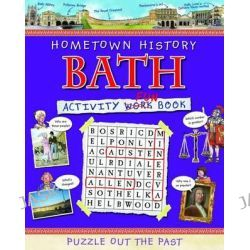 Bath Activity Book, Hometown History Activity by Kath Jewitt, 9781849930123.