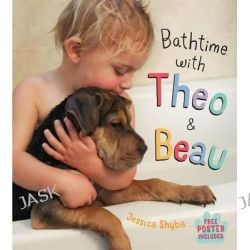 Bathtime with Theo and Beau by Jessica Shyba, 9781250059079.