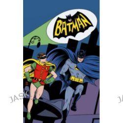 Batman '66, Volume 1 by Jeff Parker, 9781401247218.