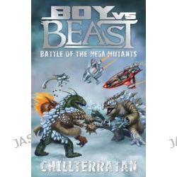 Battle of the Mega-mutants - Chillterratan, #14 Chillterratan by Mac Park, 9781921684647.
