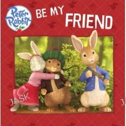 Be My Friend, Peter Rabbit Animation by Unknown, 9780606361965.