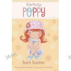 Beach Bummer, Perfectly Poppy by Michele Jakubowski, 9781479523580.