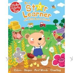 Be a Star Learner with Little Bear & Friends, Be a Star Learner by Susie Linn, 9781784453329.