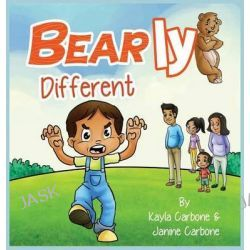 Bearly Different by Kayla Carbone, 9780986293634.