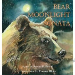 Bear Moonlight Sonata by Steven D Powell, 9781943424054.