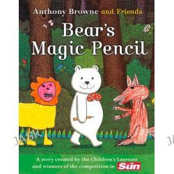 Bear's Magic Pencil by Anthony Browne, 9780007382200.