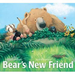 Bears New Friend, Bear (Karma Wilson) by Karma Wilson, 9781599614908.