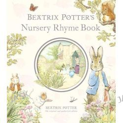Beatrix Potter's Nursery Rhyme Book by Beatrix Potter, 9780723257714.