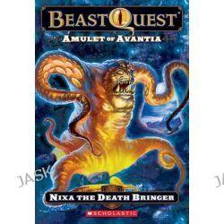 Beast Quest #19, Amulet of Avantia: Nixa the Death Bringer by Adam Blade, 9780545272148.