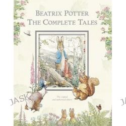 Beatrix Potter - The Complete Tales, The 23 Original Tales by Beatrix Potter, 9780723258049.