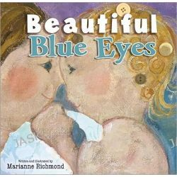 Beautiful Blue Eyes by Marianne Richmond, 9781402256394.
