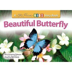 Beautiful Butterfly, Kids Story Book by Rebecca Johnson, 9781740215787.