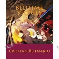 Bedtime Stories by MR Cristian Butnariu, 9781475075762.