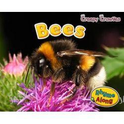 Bees, Early Years: Creepy Crawlies by Rebecca Rissman, 9781406241457.