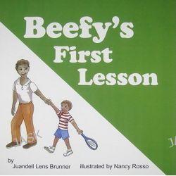 Beefy's First Lesson by Juandell Lens Brunner, 9780981482224.